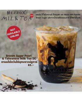 Brown Sugar Pearl & Taiwanese MilkTea
